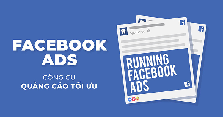 "Facebook ads là gì? Kiếm doanh thu ""khủng"" từ Facebook ads"