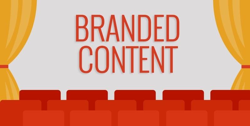 Branded content là gì? Đặc điểm của Branded content