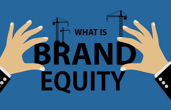Brand Equity là gì? 3 yếu tố tạo nên Brand bền vững