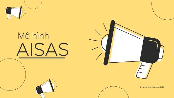 Giải thích chi tiết 5 yếu tố trong mô hình AISAS