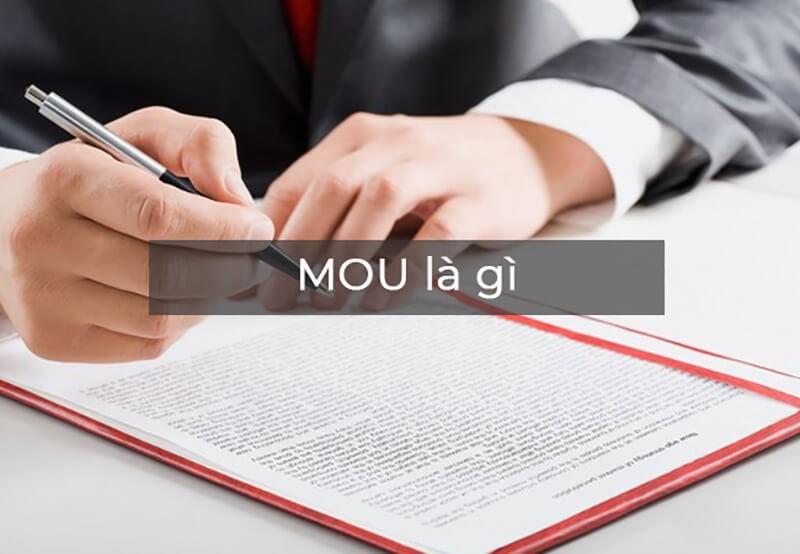 MOU là gì? Phân tích ưu, nhược điểm của MOU