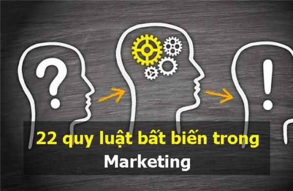 22 quy luật bất biến trong Marketing và Kinh doanh thành công