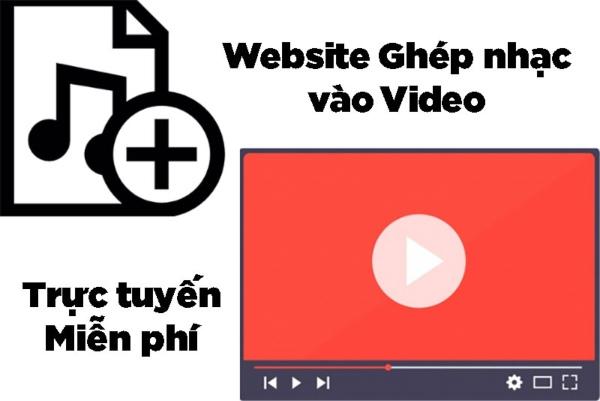 4+ trang web ghép nhạc vào video online hay nhất 2020