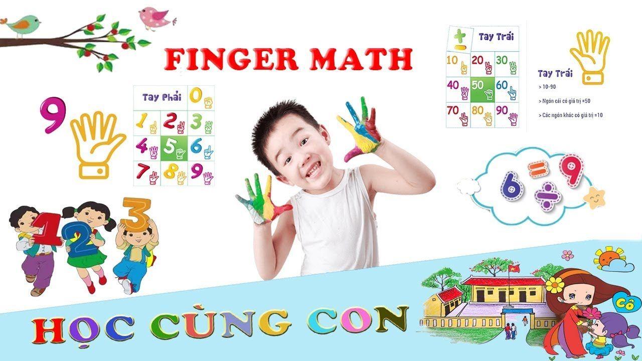 Tạo sao nên dạy trẻ học Toán Finger Math ?