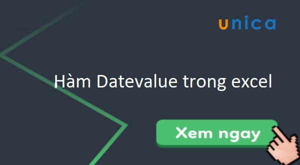 Hàm Datevalue chuyển đổi ngày tháng sang dạng số