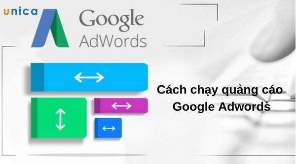 Cách chạy quảng cáo Google Adwords