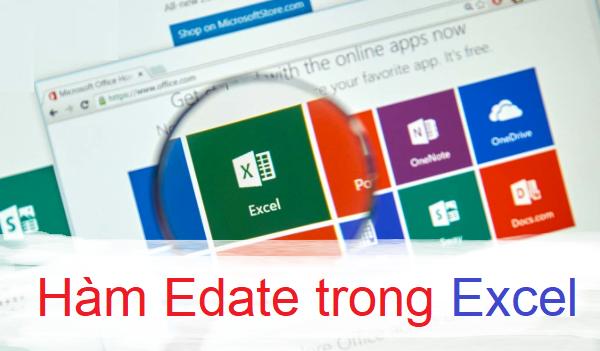 Cách sử dụng hàm edate trong Excel