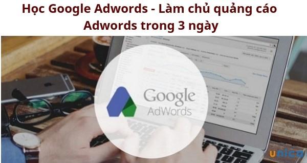 Học Google Adwords - Làm chủ quảng cáo Adwords trong 3 ngày