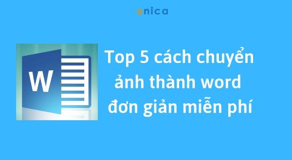 Top 5cách chuyển ảnh thành word đơn giản miễn phí.