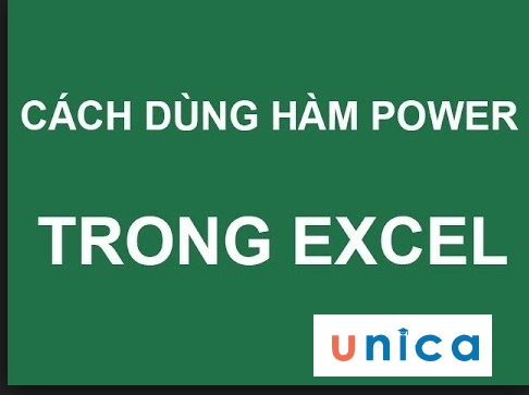 Hàm Power và cách dùng hàm Power để tính lũy thừa trong excel