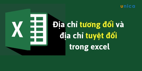 Cách đánh địa chỉ tuyệt đối và tương đối trong Excel