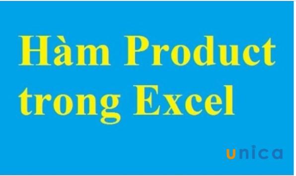 Hàm PRODUCTvà cách dùng hàm PRODUCT trong Excel