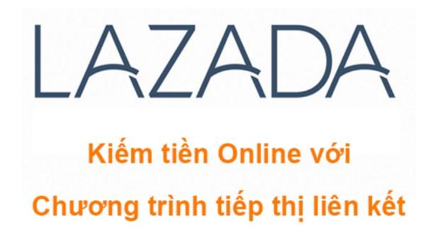 Hướng dẫn kiếm tiền với Lazada affiliate cực kỳ hiệu quả