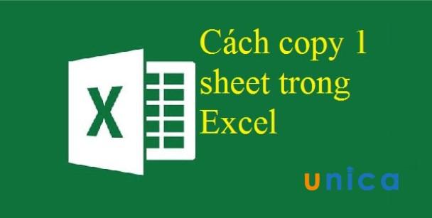 Hướng dẫn cách copy 1 sheet trong Excel