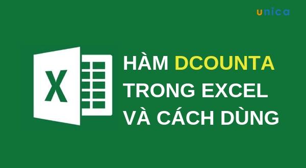 Hướng dẫn chi tiết cách sử dụng hàm Dcounta trong excel