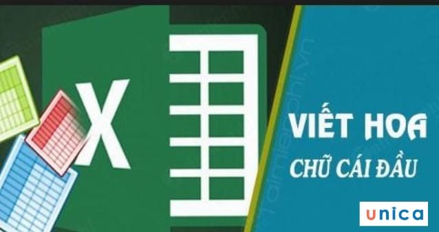 Hướng dẫn cách chỉ viết hoa chữ cái đầu trong Excel