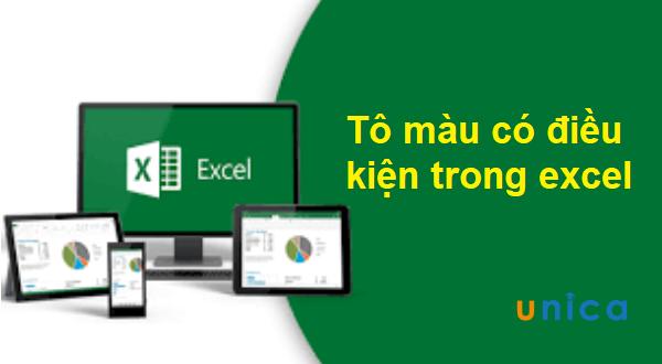 Cách tô màu có điều kiện trong Excel