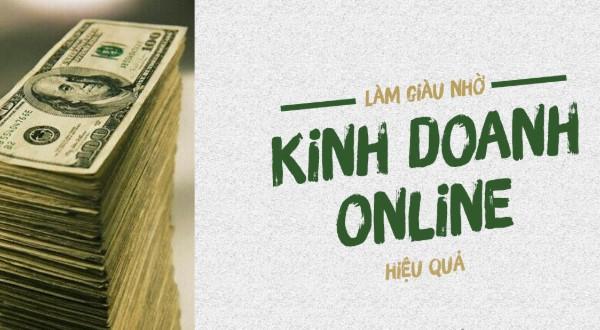 Kinh doanh online hiệu quả nhờ 3 ý tưởng kinh doanh tại nhà đơn giản, dễ đầu tư