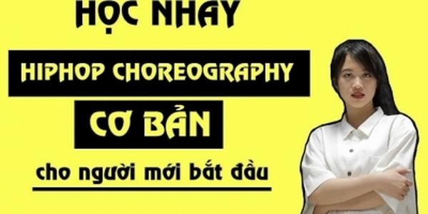 Tại sao bạn nên tham gia học nhảy Hiphop Choreography ngay hôm nay