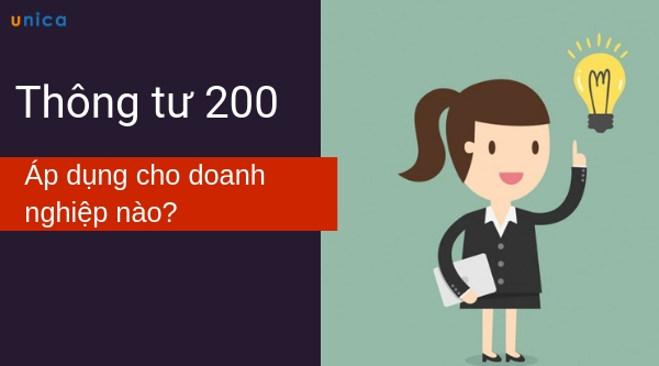 Thông tư 200 áp dụng cho doanh nghiệp nào?