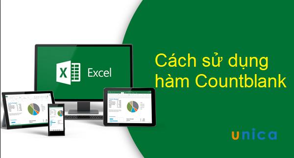 Chi tiết cách sử dụng hàm countblank trong Excel