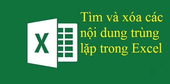 Cách sử dụng remove duplicate để xóa các nội dung trùng lặp trong Excel