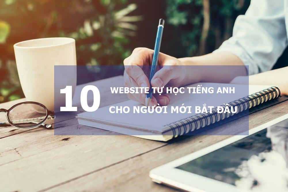 10 Website tự học tiếng anh cho người mới bắt đầu không thể bỏ qua