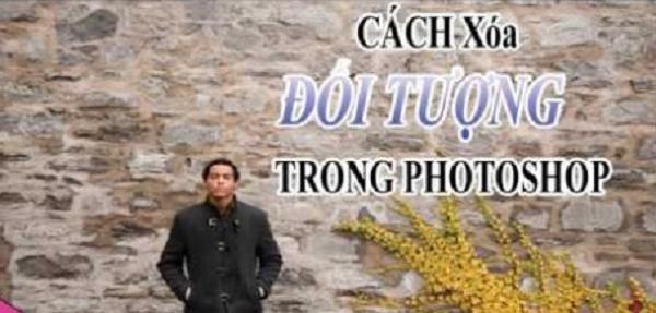 Hướng dẫn 2 cách xóa đối tượng thừa trong ảnh bằng Photoshop bạn cần nắm vững