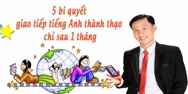 """Top 4 ưu điểm tuyệt vời của khóa học """"5 bí quyết giao tiếp tiếng Anh thành thạo chỉ sau một tháng"""""""