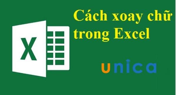 Cách xoay chữ trong Excel như thế nào?