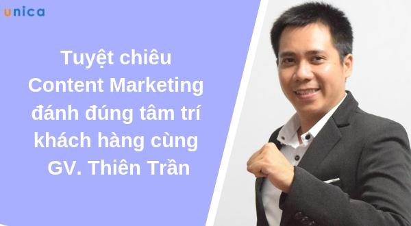 Tuyệt chiêu Content Marketing đánh đúng tâm trí khách hàng cùng GV. Thiên Trần