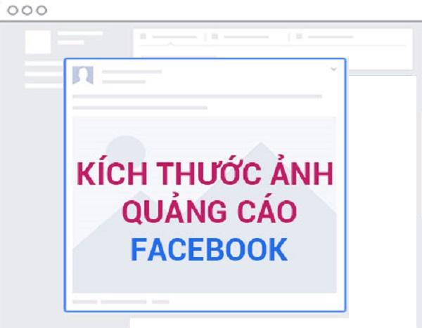 Kích thước ảnh quảng cáo Facebook hiển thị đẹp nhất