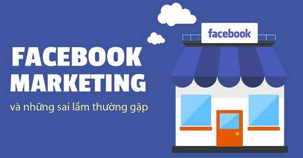 5 Sai lầm thường gặp về facebook marketing bạn nên biết