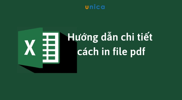 Hướng dẫn chi tiết cách in file PDF mới nhất 2020