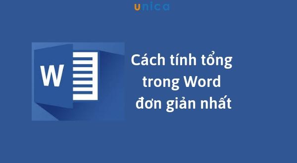 Những cách nhanh chóng và dễ dàng giúp bạn tính tổng trong word