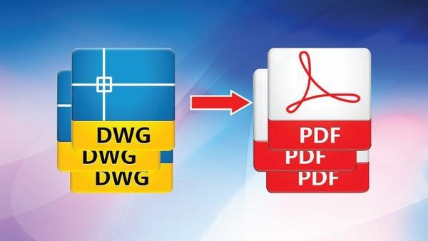 Hướng dẫn cách xuất nhiều bản vẽ Cad sang PDF cực đơn giản