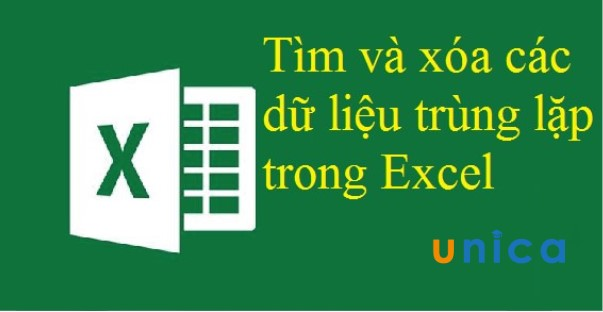 Cách tìm và xóa các dữ liệu trùng nhau trong Excel