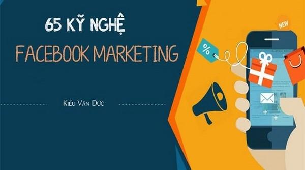 """65 kỹ nghệ """"thần sầu"""" giúp bạn tăng doanh số bán hàng trên Facebook"""