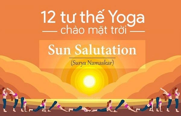 12 động tác yoga chào mặt trời tốt cho sức khỏe mà bạn không nên bỏ qua