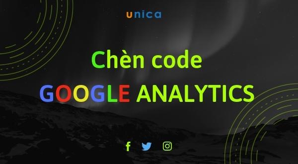 Hướng dẫn chèn code Google Analytics