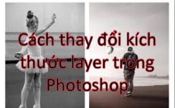 Hướng dẫn cách thay đổi kích thước Layer trong Photoshop