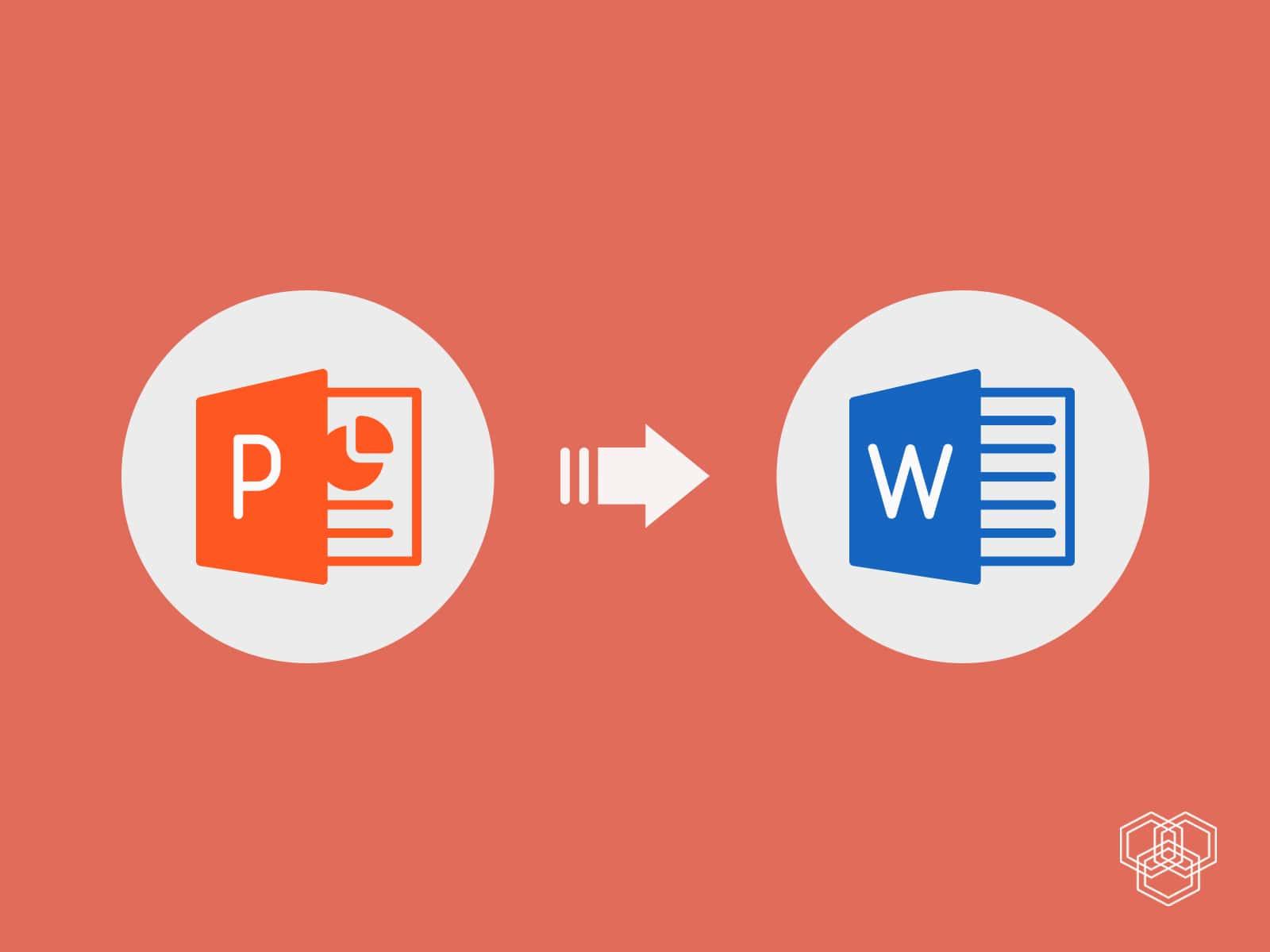 """Cách chuyển file PowerPoint sang Word trong """"tích tắc"""""""