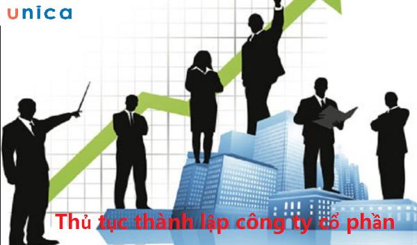 Thủ tục thành lập công ty cổ phần gồm những gì?
