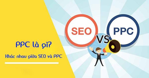 PPC là gì? PPC và SEO khác nhau ở điểm nào?
