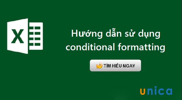 Hướng dẫn sử dụng conditional formatting trong excel