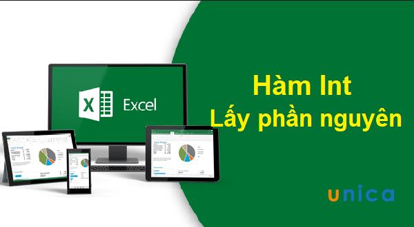 Hàm Int và cách dùng hàm Int trong Excel - Hàm lấy phần nguyên