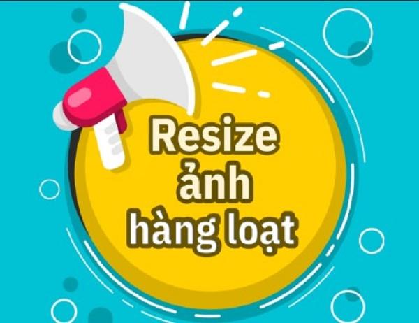 Resize ảnh là gì? Hướng dẫn cách resize ảnh hàng loạt trong Photoshop