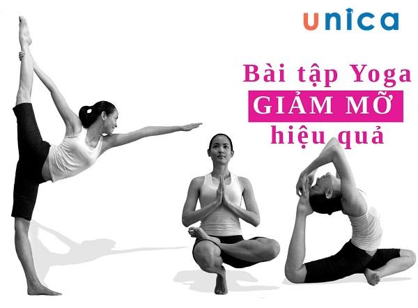 Chỉ cần thực hiện 5 động tác yoga này mỗi ngày, bạn sẽ tạm biệt mỡ thừa trên cơ thể vĩnh viễn
