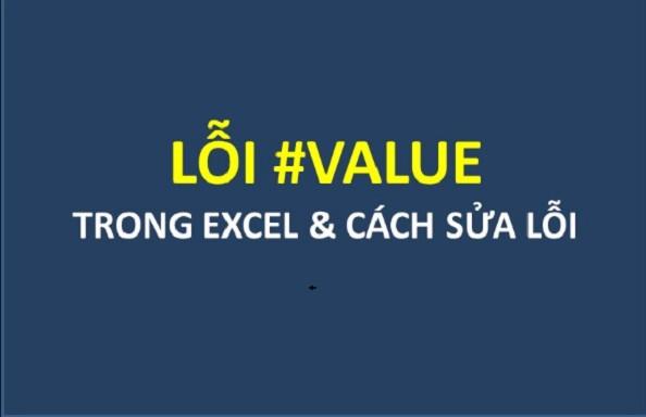 Các Lỗi #value và cách sửa lỗi #value trong Excel nhanh nhất