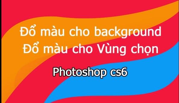 Gợi ý cách tạo màu cho Background trong Photoshop
